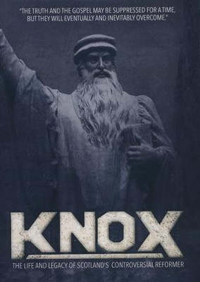 Knox: The Life and Legacy of Scotland's Controversial  Reformer, DVD  -