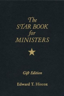 The Star Book for Ministers Gift Edition  -     By: Edward T. Hiscox