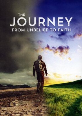 The Journey from Unbelief to Faith   -