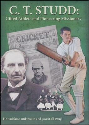 C.T. Studd: Gifted Athlete and Pioneering Missionary, DVD    -