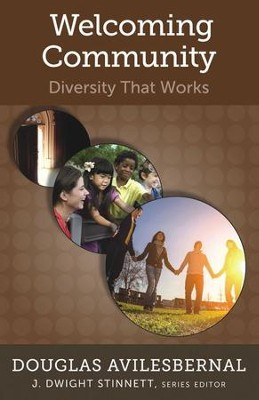 Welcoming Community: Diversity That Works  -     By: Douglas Avilesbernal