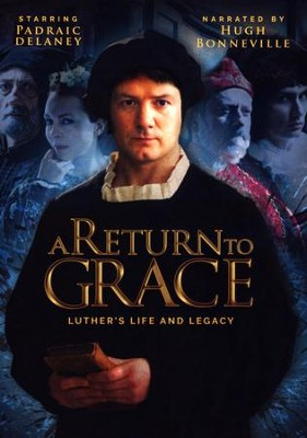 A Return to Grace: Luther's Life and Legacy, DVD   -