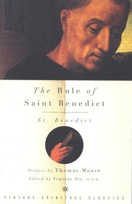 The Rule of St. Benedict   -     By: Timothy Fry