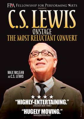 C.S. Lewis On Stage: The Most Reluctant Convert   -