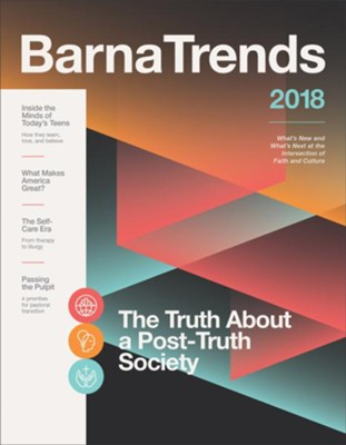 Barna Trends 2018: What's New and What's Next at the Intersection of Faith and Culture  -     By: Barna Group
