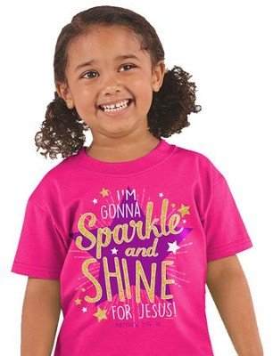 I'm Gonna Sparkle and Shine For Jesus Shirt, Pink, 3T  -