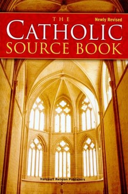 The Catholic Source Book, Revised   -     Edited By: Peter Klein     By: Peter Klein editor