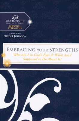 Embracing Your Strengths   -