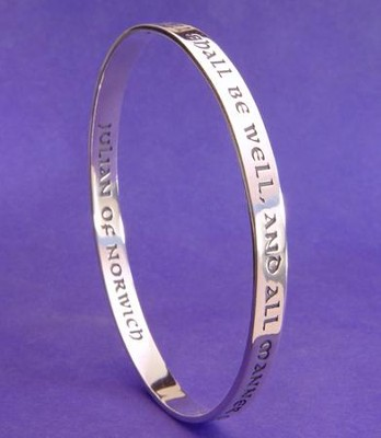 All Shall Be Well, Sterling Silver Bangle Bracelet     -     By: Julian of Norwich