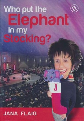 Who Put the Elephant in My Stocking? DVD   -     By: Jana Flaig