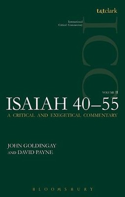 Isaiah 40-55, Vol 2: International Critical Commentary [ICC]   -     By: John Goldingay