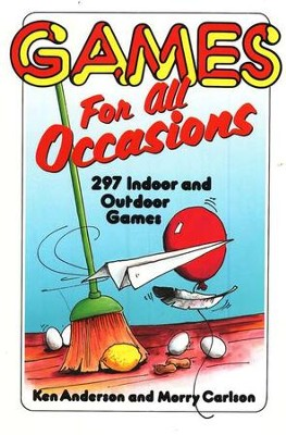 Games for All Occasions, Revised Edition          -     By: Ken Anderson, Morry Carlson