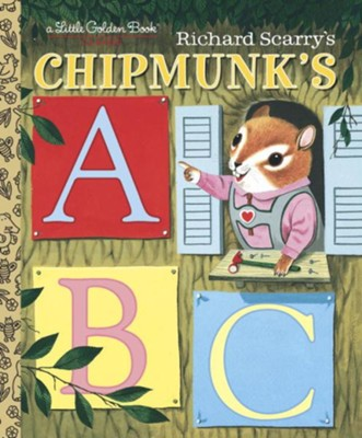 Richard Scarry's Chipmunk's ABC  -     By: Roberta Miller
