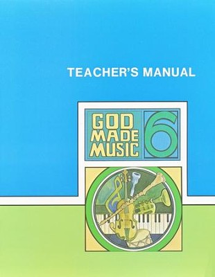 God Made Music 6, Teacher's Manual   -     By: Joe Swaim