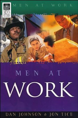 Men At Work  -     By: Dan Johnson, Jon Tice