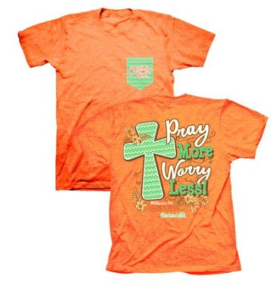 Pray More Worry Less Shirt, Coral,   Large  -