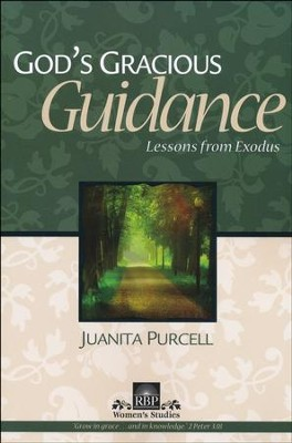 God's Gracious Guidance-Lessons From Exodus  -     By: Juanita Purcell