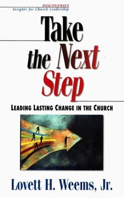 Take the Next Step  -     By: Lovett H. Weems Jr.