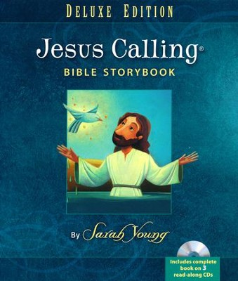 Jesus Calling Bible Storybook, Deluxe Edition with CDs  -     By: Sarah Young