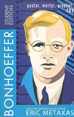 Bonhoeffer, Student Edition  -     By: Eric Metaxas