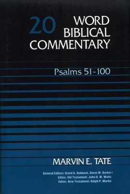 Psalms 51-100: Word Biblical Commentary [WBC]   -     By: Marvin E. Tate
