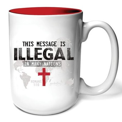 This Message Is Illegal Mug  -