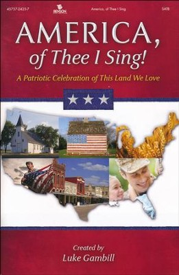 America, of Thee I Sing - Choral Book   -     By: Luke Gambill