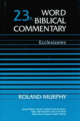 Ecclesiastes: Word Biblical Commentary [WBC]   -     By: Roland Murphy