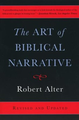 Art of Biblical Narrative, Revised & Updated  -     By: Robert Alter