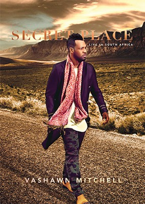 Secret Place (Live in South Africa)   -     By: VaShawn Mitchell