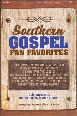 Southern Gospel Fan Favorites (Choral Book)   -     By: Marty Hamby