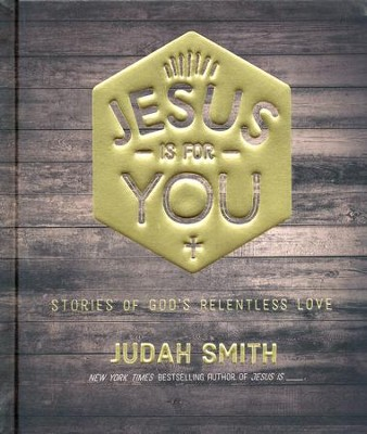 Jesus Is for You: And Jesus Is Enough   -     By: Judah Smith
