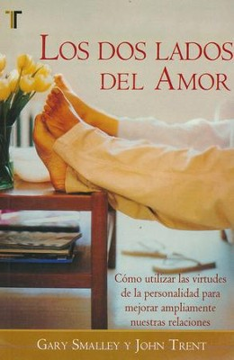 Los Dos Lados del Amor, Edición de Bolsillo  (The Two Sides of Love, Pocket Edition)  -     By: Dr. Gary Smalley, John Trent Ph.D.