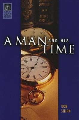 A Man and His Time  -     By: Don Shirk