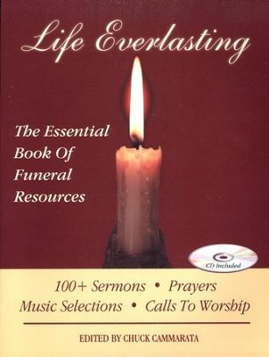 Life Everlasting: The Essential Book of Funeral Resources with CD-ROM  -