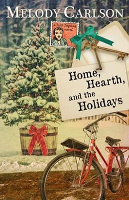 Home, Hearth, and the Holidays  -     By: Melody Carlson