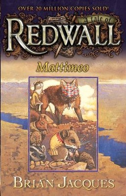 #3: Mattimeo: A Tale of Redwall  -     By: Brian Jacques     Illustrated By: Gary Chalk