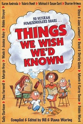 Things We Wish We'd Known   -     By: Diana Waring