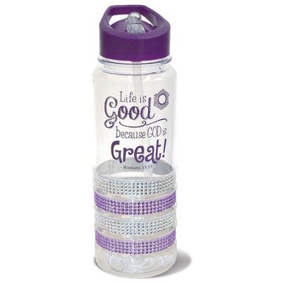 Life is Good Because God is Great, Gem Water Bottle, Purple  -