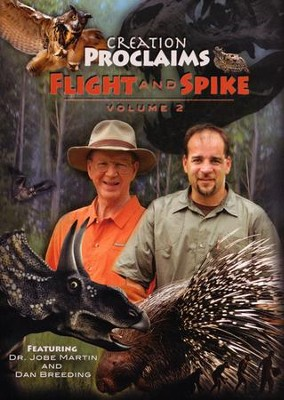 Flight and Spike, Volume 2--Creation Proclaims Series   -     By: Dr. Jobe Martin, Dan Breeding