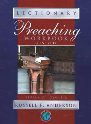 Lectionary Preaching Workbook: Series V, Cycle A (revised)  -     By: Russell F. Anderson