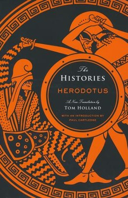 The Histories, Herodotus  -     Edited By: Paul Cartledge     By: Herodotus