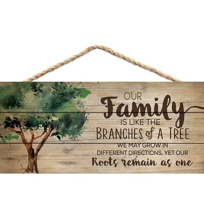 Our Family Is Like the Branches Of A Tree, Hanging Sign  -
