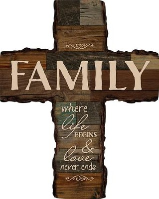 Family, Where Life Begins Wall Cross  -