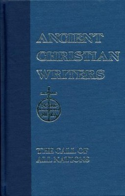 The Call of All Nations (Ancient Christian Writers)   -     By: St. Prosper of Aquitaine