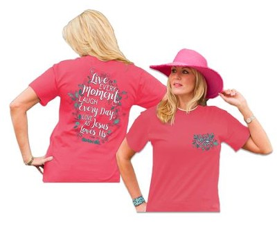 Live Every Moment Shirt, Watermelon, Medium  -