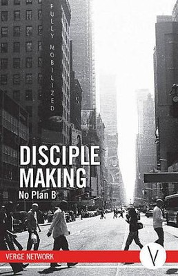 Disciple Making: No Plan B, Member Book  -     By: Verge Network