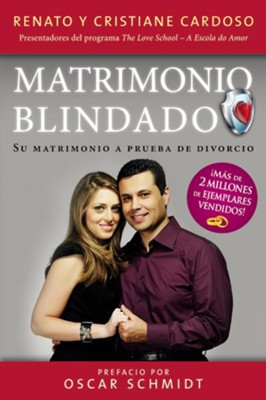Matrimonio Blindado (Bullet Proof Marriage, Spanish)   -     By: Renato Cardoso, Cristiane Cardoso