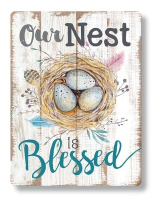 Our Nest Is Blessed Metal Sign  -