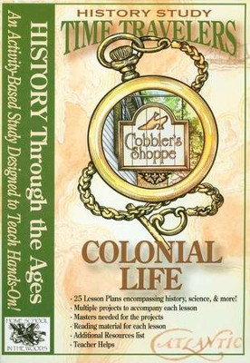 Time Travelers History Study: Colonial Life   -